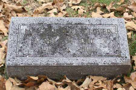 HILL GLOVER, LORETTA - Garland County, Arkansas | LORETTA HILL GLOVER - Arkansas Gravestone Photos