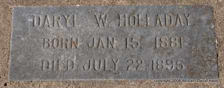HOLLADAY, DARYL W. - Garland County, Arkansas | DARYL W. HOLLADAY - Arkansas Gravestone Photos