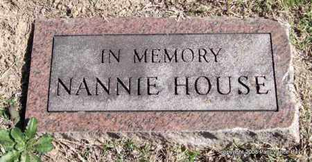 HOUSE, NANNIE - Garland County, Arkansas | NANNIE HOUSE - Arkansas Gravestone Photos