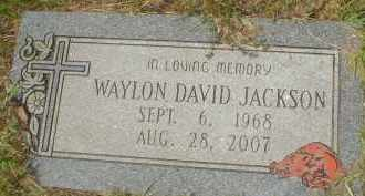 JACKSON, WAYLON DAVID - Garland County, Arkansas | WAYLON DAVID JACKSON - Arkansas Gravestone Photos