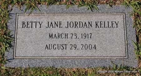 JORDAN KELLEY, BETTY JANE - Garland County, Arkansas | BETTY JANE JORDAN KELLEY - Arkansas Gravestone Photos
