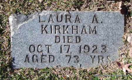 KIRKHAM, LAURA A. - Garland County, Arkansas | LAURA A. KIRKHAM - Arkansas Gravestone Photos