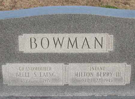 BOWMAN, III, MILTON BERRY - Garland County, Arkansas | MILTON BERRY BOWMAN, III - Arkansas Gravestone Photos