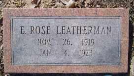 LEATHERMAN, E. ROSE - Garland County, Arkansas   E. ROSE LEATHERMAN - Arkansas Gravestone Photos