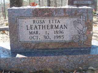 LEATHERMAN, ROSA ETTA - Garland County, Arkansas | ROSA ETTA LEATHERMAN - Arkansas Gravestone Photos