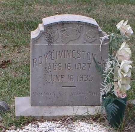 LIVINGSTON, JR., ROY - Garland County, Arkansas | ROY LIVINGSTON, JR. - Arkansas Gravestone Photos