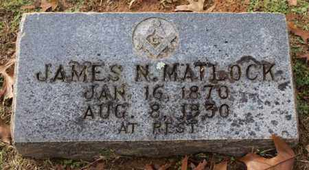 MATLOCK, JAMES N. - Garland County, Arkansas | JAMES N. MATLOCK - Arkansas Gravestone Photos