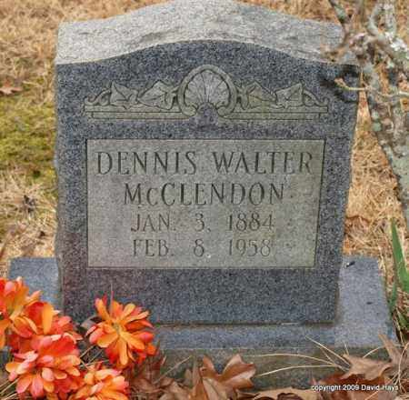 MCCLENDON, DENNIS WALTER - Garland County, Arkansas | DENNIS WALTER MCCLENDON - Arkansas Gravestone Photos