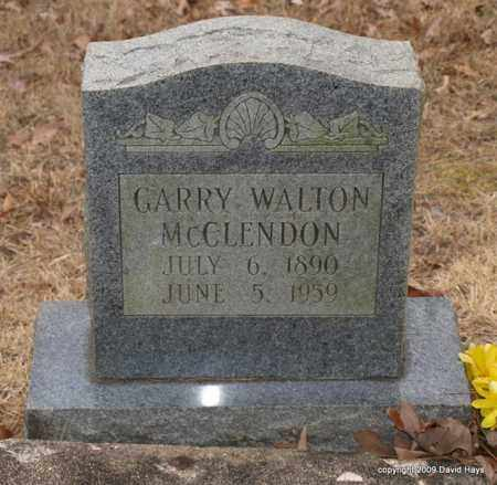 MCCLENDON, GARRY WALTON - Garland County, Arkansas | GARRY WALTON MCCLENDON - Arkansas Gravestone Photos