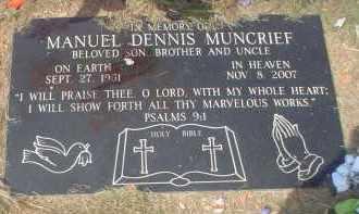 MUNCRIEF, MANUEL DENNIS - Garland County, Arkansas | MANUEL DENNIS MUNCRIEF - Arkansas Gravestone Photos