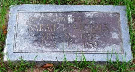NICHOLS, SARAH L. - Garland County, Arkansas | SARAH L. NICHOLS - Arkansas Gravestone Photos
