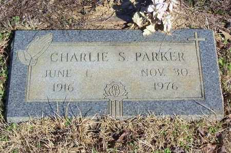 PARKER, CHARLIE S. - Garland County, Arkansas | CHARLIE S. PARKER - Arkansas Gravestone Photos