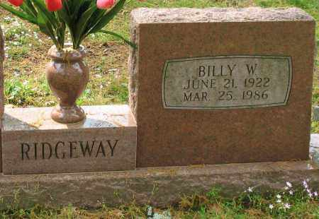 RIDGEWAY, BILLY W. (CLOSE UP) - Garland County, Arkansas | BILLY W. (CLOSE UP) RIDGEWAY - Arkansas Gravestone Photos