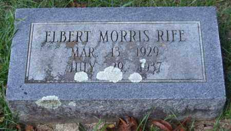 RIFE, ELBERT MORRIS - Garland County, Arkansas | ELBERT MORRIS RIFE - Arkansas Gravestone Photos