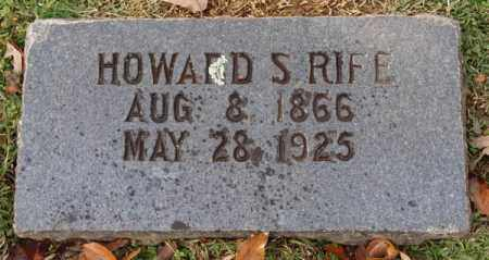 RIFE, HOWARD S. - Garland County, Arkansas | HOWARD S. RIFE - Arkansas Gravestone Photos
