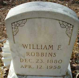 ROBBINS, WILLIAM F. - Garland County, Arkansas | WILLIAM F. ROBBINS - Arkansas Gravestone Photos