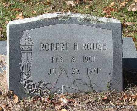 ROUSE, ROBERT H. - Garland County, Arkansas | ROBERT H. ROUSE - Arkansas Gravestone Photos