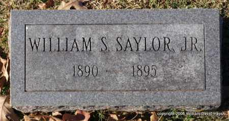 SAYLOR, JR., WILLIAM S. - Garland County, Arkansas | WILLIAM S. SAYLOR, JR. - Arkansas Gravestone Photos