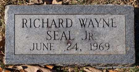 SEAL, JR., RICHARD WAYNE - Garland County, Arkansas | RICHARD WAYNE SEAL, JR. - Arkansas Gravestone Photos