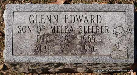SLEEPER, GLENN EDWARD - Garland County, Arkansas | GLENN EDWARD SLEEPER - Arkansas Gravestone Photos
