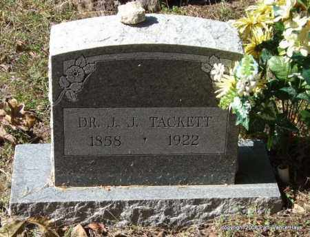 TACKETT, DR., J. J. - Garland County, Arkansas | J. J. TACKETT, DR. - Arkansas Gravestone Photos