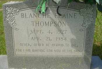 THOMPSON, BLANCHE ELAINE - Garland County, Arkansas | BLANCHE ELAINE THOMPSON - Arkansas Gravestone Photos