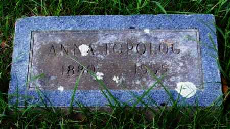 TOPOLOG, ANNA - Garland County, Arkansas | ANNA TOPOLOG - Arkansas Gravestone Photos