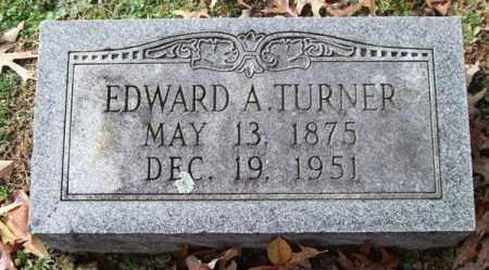 TURNER, EDWARD A. - Garland County, Arkansas | EDWARD A. TURNER - Arkansas Gravestone Photos