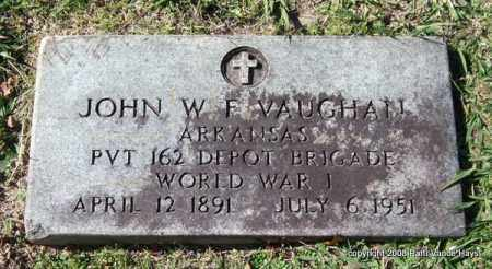 VAUGHAN (VETERAN WWI), JOHN W. F - Garland County, Arkansas | JOHN W. F VAUGHAN (VETERAN WWI) - Arkansas Gravestone Photos