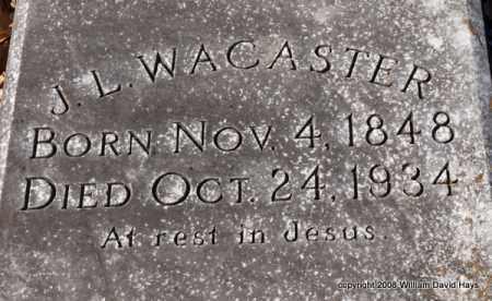 WACASTER, J. L. - Garland County, Arkansas | J. L. WACASTER - Arkansas Gravestone Photos