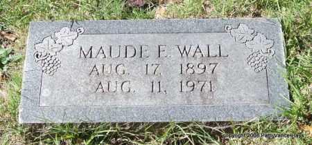 WALL, MAUDE E. - Garland County, Arkansas | MAUDE E. WALL - Arkansas Gravestone Photos