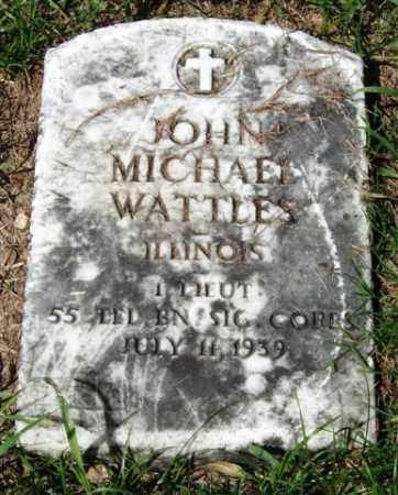WATTLES (VETERAN), JOHN MICHAEL - Garland County, Arkansas | JOHN MICHAEL WATTLES (VETERAN) - Arkansas Gravestone Photos