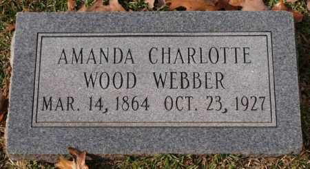 WOOD WEBBER, AMANDA CHARLOTTE - Garland County, Arkansas | AMANDA CHARLOTTE WOOD WEBBER - Arkansas Gravestone Photos