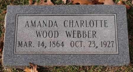 WEBBER, AMANDA CHARLOTTE - Garland County, Arkansas | AMANDA CHARLOTTE WEBBER - Arkansas Gravestone Photos