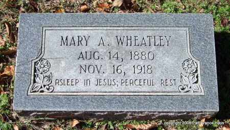 WHEATLEY, MARY A. - Garland County, Arkansas | MARY A. WHEATLEY - Arkansas Gravestone Photos