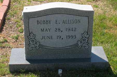 ALLISON, BOBBY E - Grant County, Arkansas | BOBBY E ALLISON - Arkansas Gravestone Photos