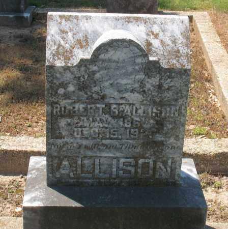 ALLISON, ROBERT B - Grant County, Arkansas | ROBERT B ALLISON - Arkansas Gravestone Photos