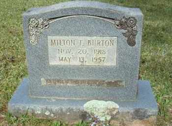 BURTON, MILTON F - Grant County, Arkansas | MILTON F BURTON - Arkansas Gravestone Photos