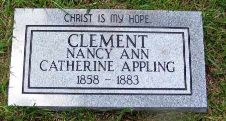 CLEMENT, NANCY ANN CATHERINE - Grant County, Arkansas | NANCY ANN CATHERINE CLEMENT - Arkansas Gravestone Photos