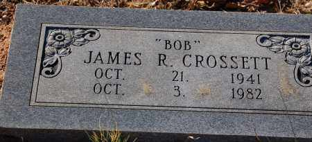 "CROSSETT, JAMES R ""BOB"" - Grant County, Arkansas 