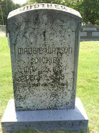WATSON DICKIE, MAGGIE - Grant County, Arkansas | MAGGIE WATSON DICKIE - Arkansas Gravestone Photos