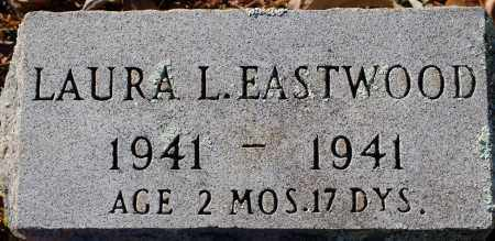 EASTWOOD, LAURA L - Grant County, Arkansas | LAURA L EASTWOOD - Arkansas Gravestone Photos