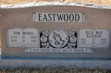 EASTWOOD, ELLA MAE - Grant County, Arkansas | ELLA MAE EASTWOOD - Arkansas Gravestone Photos