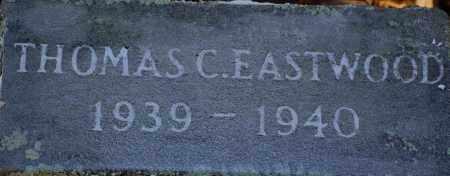EASTWOOD, THOMAS C. - Grant County, Arkansas | THOMAS C. EASTWOOD - Arkansas Gravestone Photos