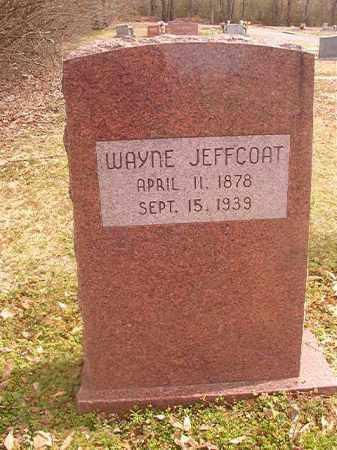 JEFFCOAT, WAYNE - Grant County, Arkansas | WAYNE JEFFCOAT - Arkansas Gravestone Photos