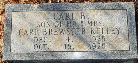 KELLEY, CARL B - Grant County, Arkansas | CARL B KELLEY - Arkansas Gravestone Photos