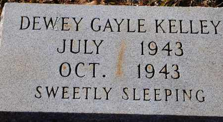 KELLEY, DEWEY GAYLE - Grant County, Arkansas | DEWEY GAYLE KELLEY - Arkansas Gravestone Photos