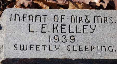 KELLEY, INFANT - Grant County, Arkansas | INFANT KELLEY - Arkansas Gravestone Photos