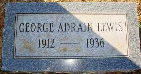 LEWIS, GEORGE ADRAIN - Grant County, Arkansas | GEORGE ADRAIN LEWIS - Arkansas Gravestone Photos