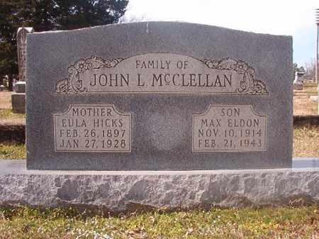 HICKS MCCLELLAN, EULA - Grant County, Arkansas | EULA HICKS MCCLELLAN - Arkansas Gravestone Photos